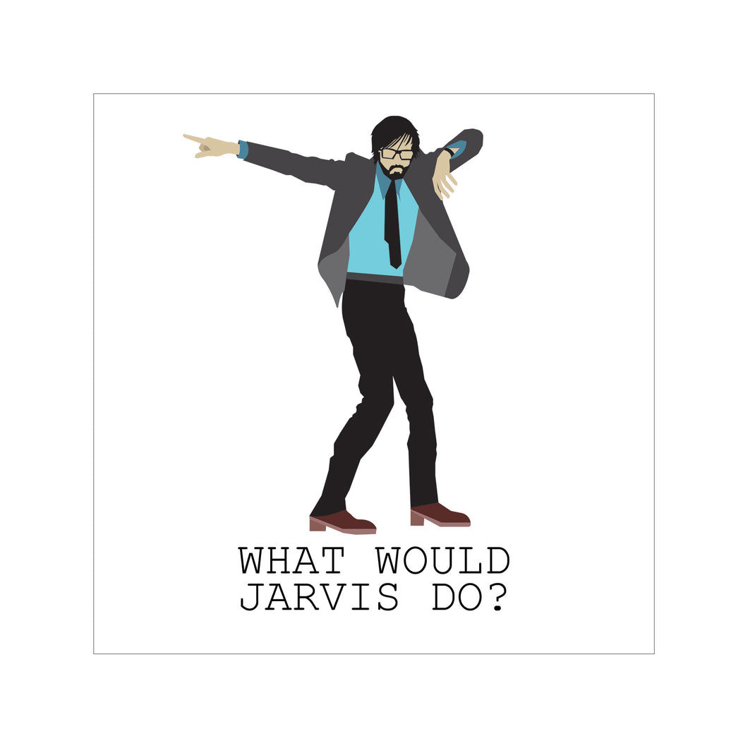 'What Would Jarvis Do?' Greeting Card