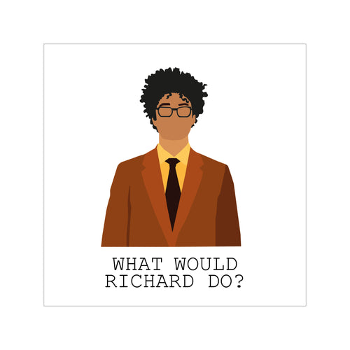 'What Would Richard Do?' Greeting Card