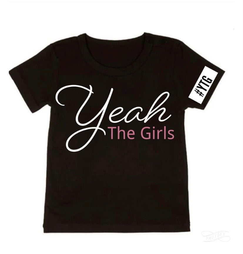 Yeah The Girls Tee - NC X The Label