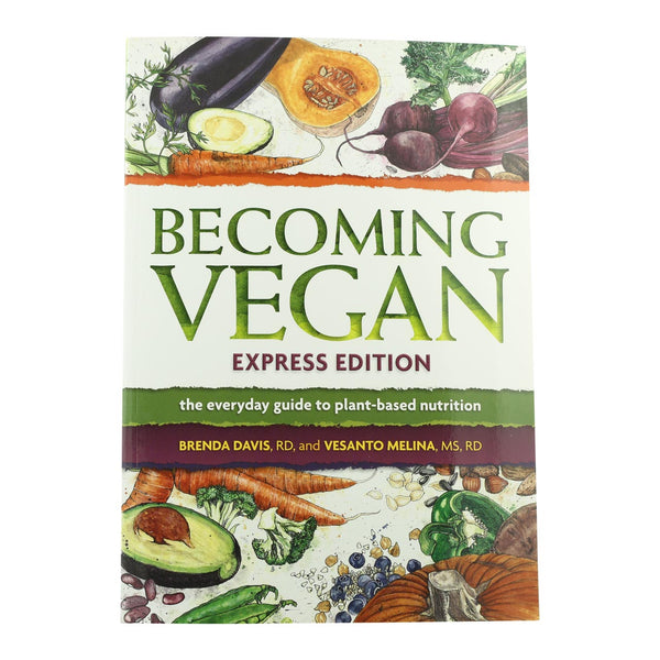 Becoming Vegan - Express Edition