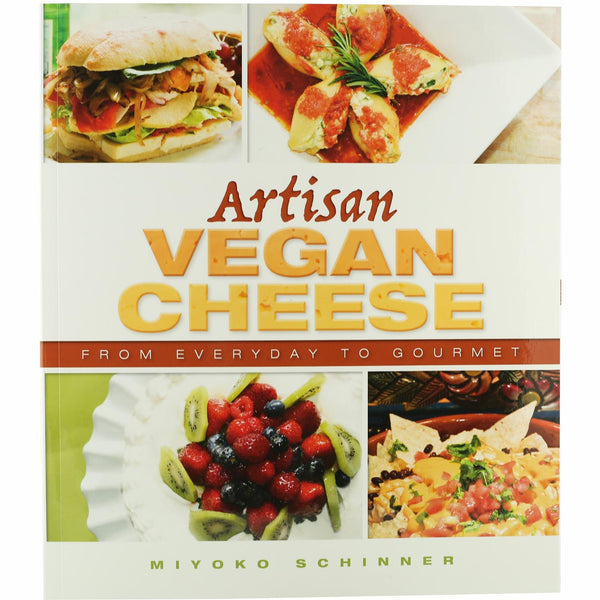 Artisan Vegan Cheese Recipe Book