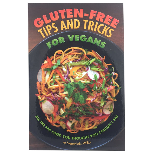Gluten-Free Tips & Tricks For Vegans