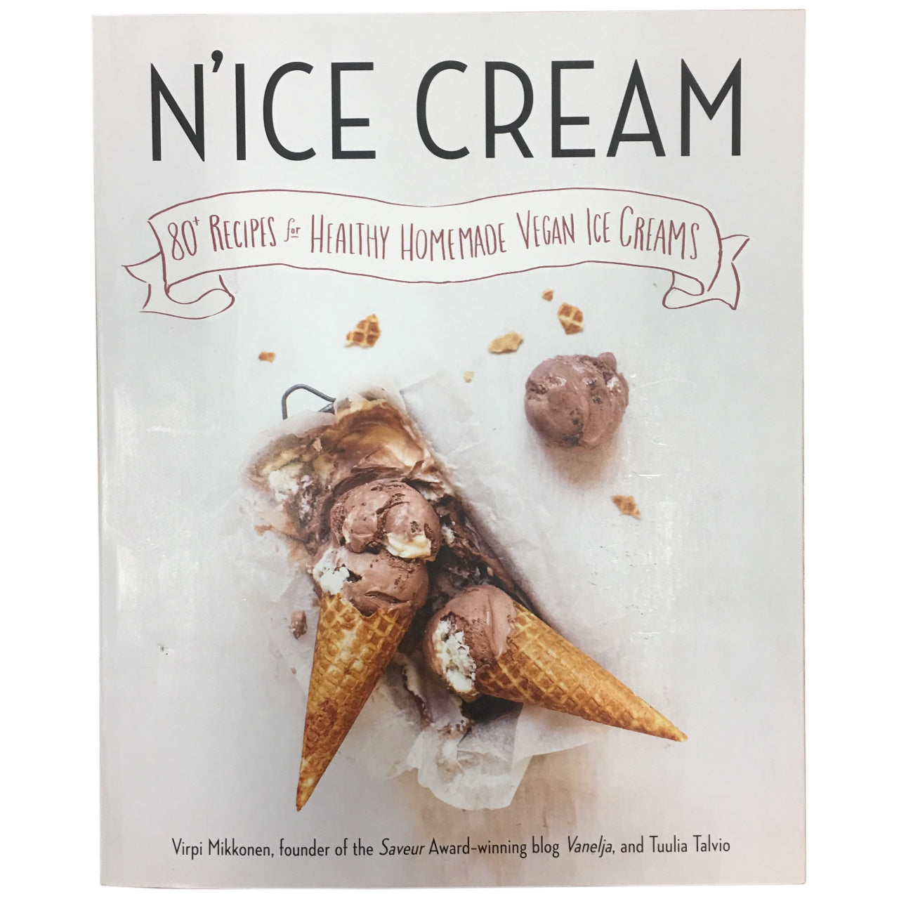 N'ice Cream: 80+ Recipes