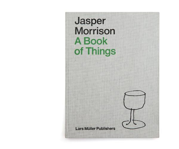 Jasper Morrison A Book of Things