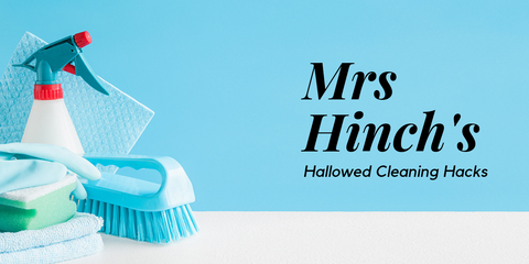 Mrs Hinch Cleaning Advice