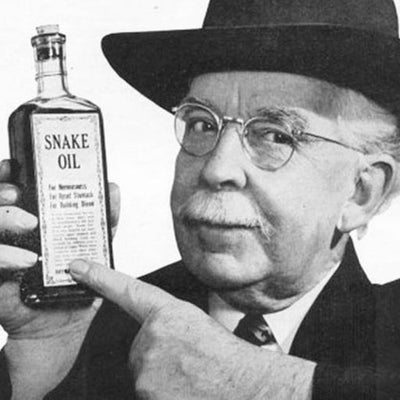 Beware the Snake Oil Salesmen