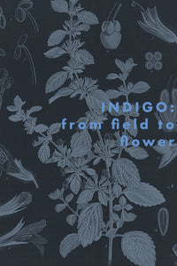 INDIGO: from field to flower