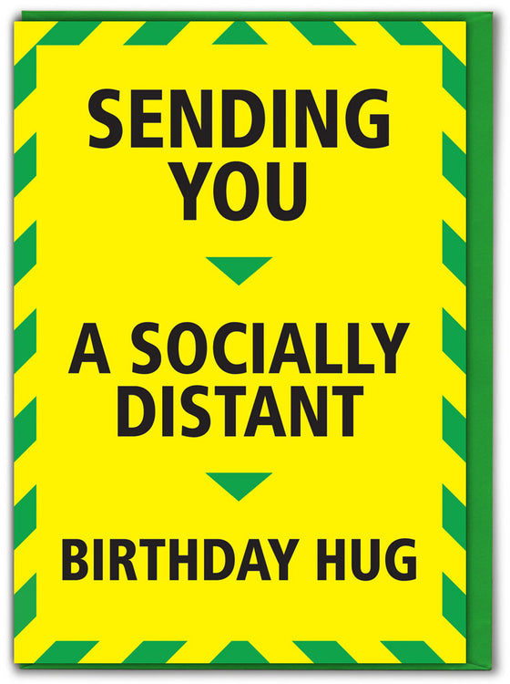sending you a socially distanced birthday hug