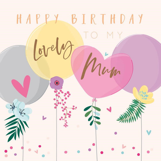 Belly Button Designs Lovely Mum Birthday Card