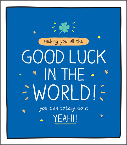 Happy Jackson Card, Wishing you all the Good Luck in the World, you can totally do it ! Bright blue card with bold white lettering.