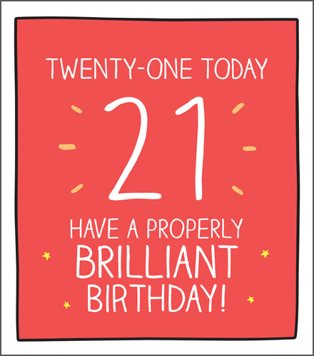 Happy Jackson Card. Twenty One Today 21 Have a Properly Brilliant Birthday! Red background with bold white writing.