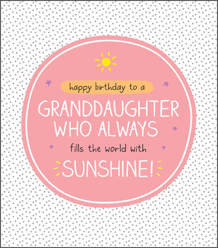 Happy Jackson granddaughter birthday card. A speckled background with a pink speech bubble. Bold white lettering with a yellow sun at the top.