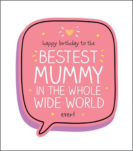 Happy Jackson Bestest Mummy Card. Pink speech bubble with bold white lettering with a yellow heart at the top on a white background.