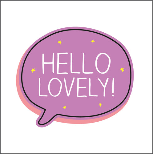 Happy Jackson hello lovely card. Bright lilac speech bubble with bold white lettering on a white background.
