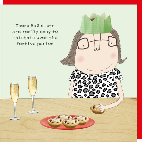 Rosie made a thing 5, 2 diet mince pies and 2 glasses of fizz