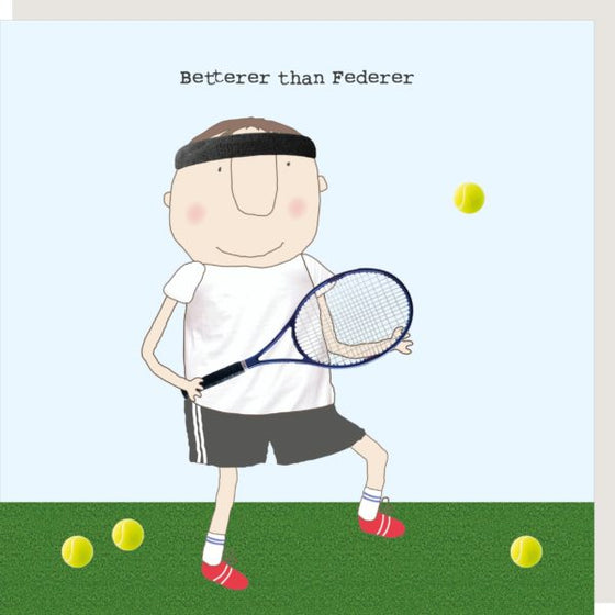Rosie Made a Thing Better Than Federer