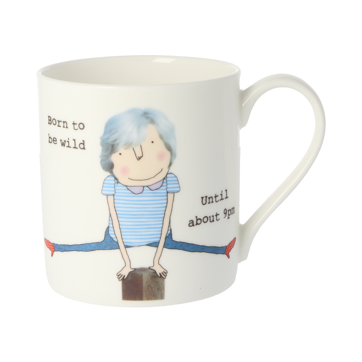 Rosie Made a Thing Born to be Wild China Mug