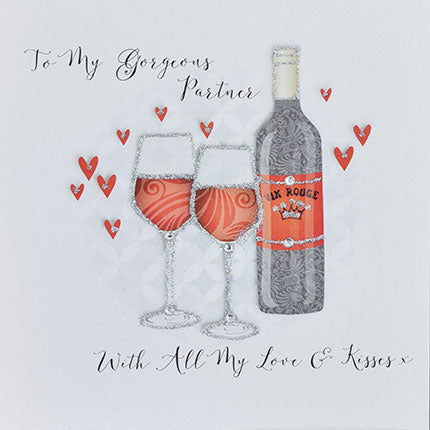 to my gorgeous partner with all my love and kisses valentines card 2 glasses and bottle vin rouge
