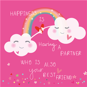 Happiness is having a partner who is also your best friend