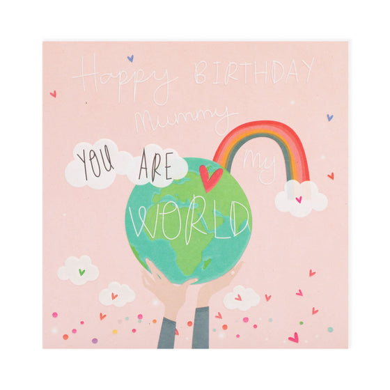 pale pink card with hands holding a green globe with a red heart on it and a rainbow coming out of it with clouds and the words happy birthday mummy you are my world