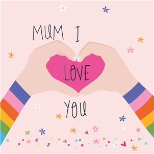 pale pink small card with two hands coming together to form a heart with the words mum I love you with love being in the heart