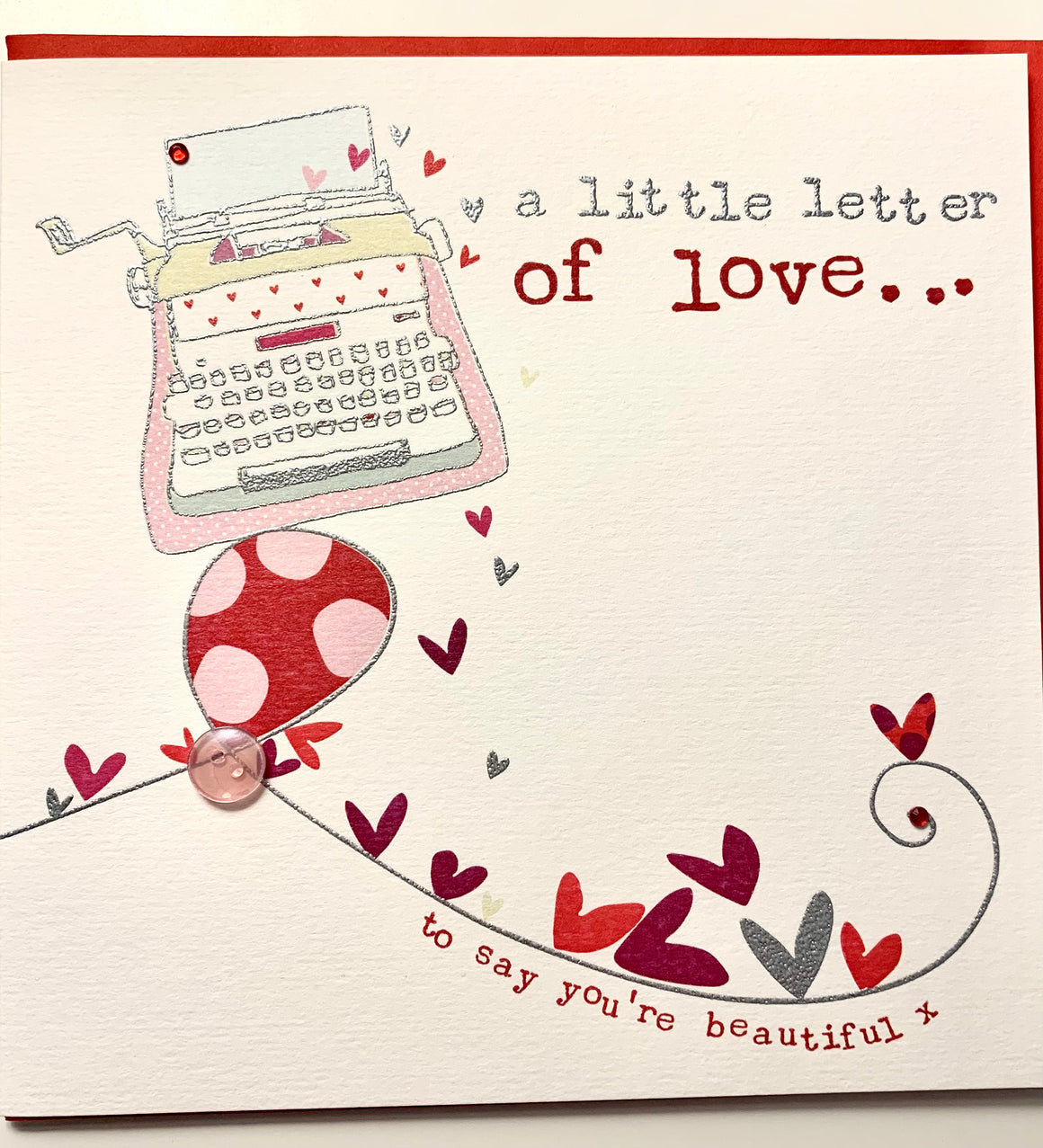 a little letter of love to say you're beautiful - picture of a typewritr and hearts