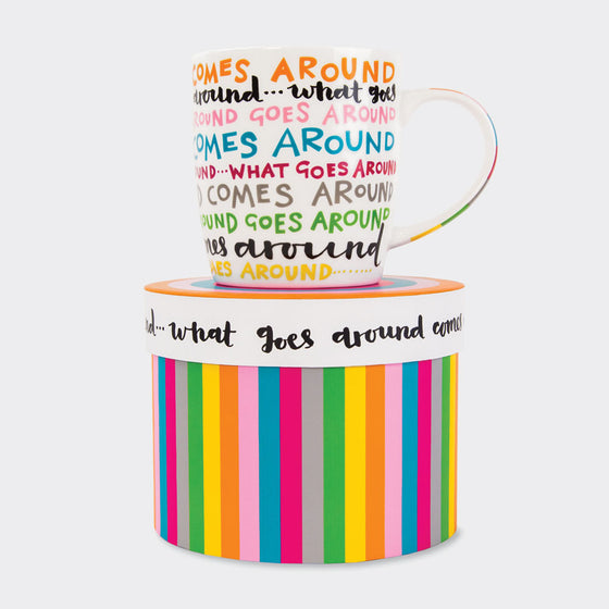 China Mug - What Goes Around
