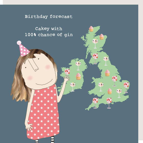 Rosie Made a Thing Birthday Forecast Cakey With 100% Chance Of Gin