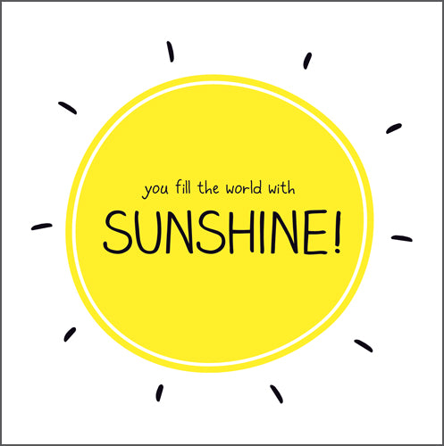 Happy Jackson fill the world with sunshine card. Bright yellow sun with bold black lettering on a white background.