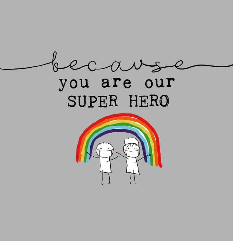 Because You Are Our Super Hero