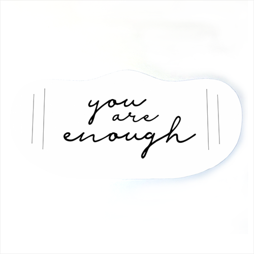 Face Mask - You Are Enough