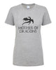 Game of Thrones Mother Of Dragons women t shirt