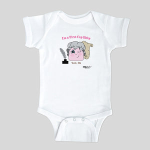 I'm a First Cap Baby–York, PA Bodysuit & Tee (girl)