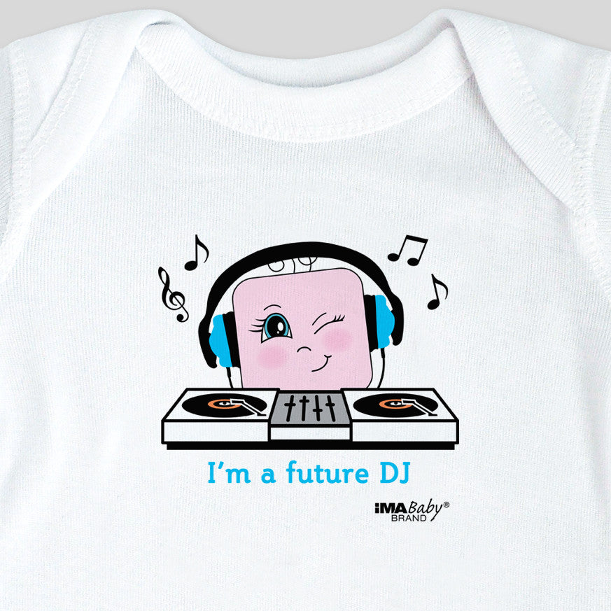 I'm a Future DJ Bodysuit & Tee (girl)