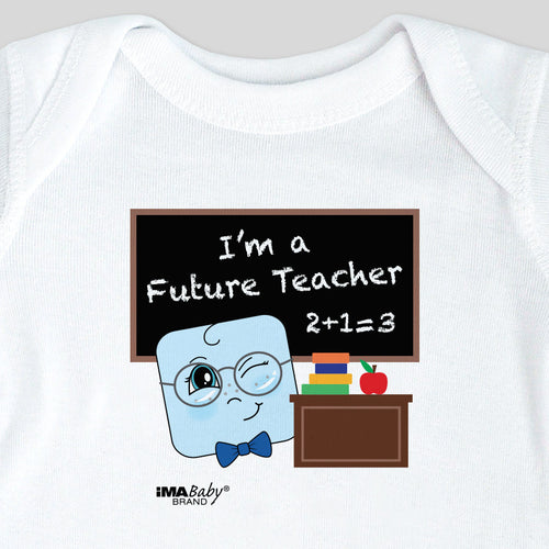 I'm a Future Teacher Bodysuit & Tee (boy)