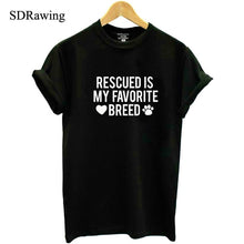 Rescued Is My favorite Breed Ladies T shirt