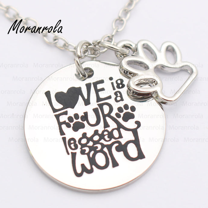 Love is a four-Legged Word necklace or keychain