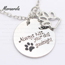 "Always kiss your dog goodnight ""Copper necklace or  keychain"