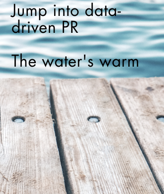 5 Reasons To Jump into Data-Driven PR
