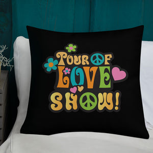Tour of Love Show Premium Pillow