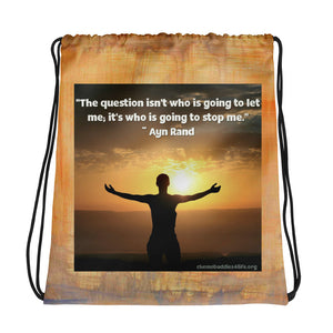 """Who Is Going To Stop Me"" Drawstring bag"