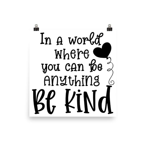 Be Kind Photo paper poster
