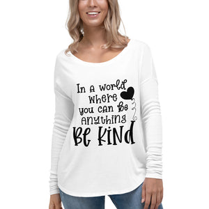 Be Kind Ladies' Long Sleeve Tee