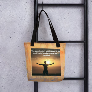 """Who Is Going To Stop Me"" Tote bag"