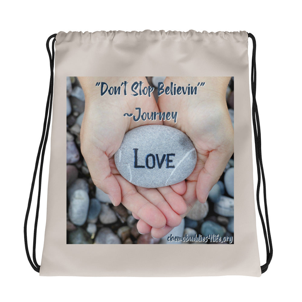 Don't Stop Believin' Drawstring bag