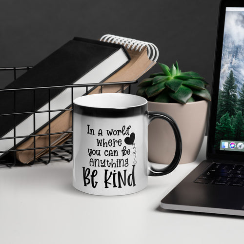 Be Kind Glossy Magic Mug