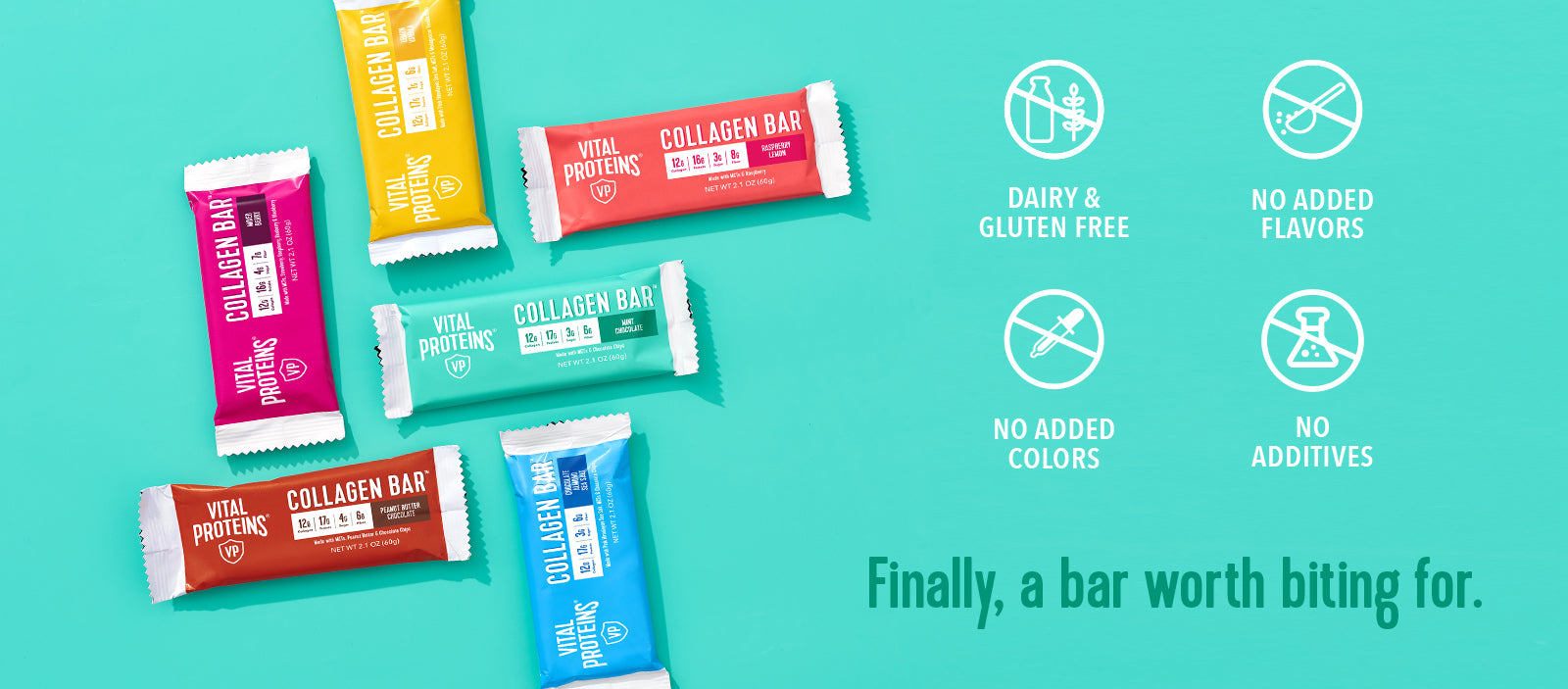 Collagen Bars are Dairy and Gluten free, contain no added flavors, colors, or additives. Finally, a bar worth biting for.