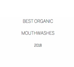 best organic mouthwash