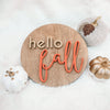 HELLO FALL Round Wood Sign