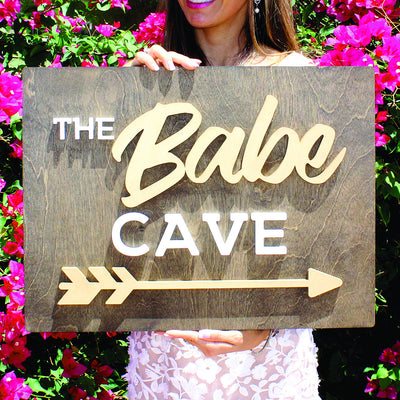 THE BABE CAVE Wood Sign
